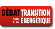 bouton_debat_transition_energetique Le 4 juin dbat sur la transition nergtique